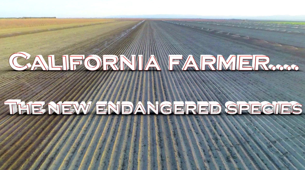 """California Farmers . . . The Endangered Species"""
