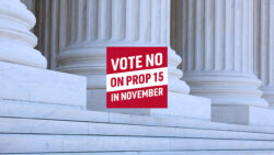 NO onProposition 15 Campaign – CALL FOR ACTION